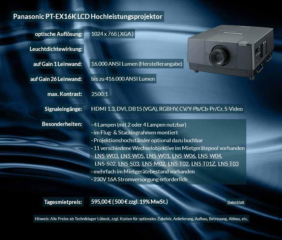 Die 16.000 ANSI Lumen XGA LCD Hochleistungsbeamer vom Typ Panasonic PT EX 16K können in Kombination mit Gain 26 Hellraumleinwänden für Tageslicht-Projektion in hellen Räumen, Hallen, Zelten, etc. verwendet werden. Als Wechselobjektiv stehen das LNS-W03, LNS-W05, LNS-W01, LNS-W06, LNS-W04, LNS-S02, LNS-S03, LNS-M01, LNS-M02, LNS-T02, LNS-T01 zur Auswahl