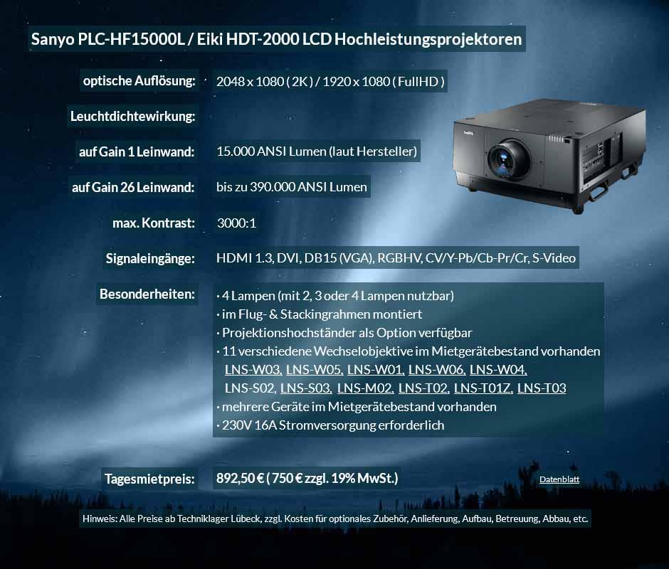 Projektor Mietofferte Sanyo HF15000L 15.000 ANSI Lumen LCD Hochleistungsprojektor zum Tagesmietpreis von 750 Euro zzgl.. 19% MwSt. inkl. Wechselobjektiv zur Auswahl LNS-W03, LNS-W05, LNS-W01, LNS-W06, LNS-W04, LNS-S02, LNS-S03, LNS-M01, LNS-M02, LNS-T02, LNS-T01