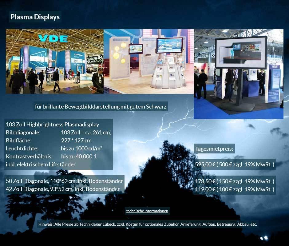 Preisvorschlag für Plasma Displaymiete - Plasma Bildschirme von 42 bis 103 Zoll mit Tagesmietpreisen ab 100 € netto